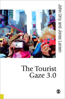 The Tourist Gaze 3.0