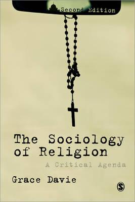 The Sociology of Religion: A Critical Agenda