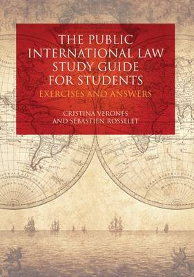 Public International Law Study Guide for Students: Exercises and Answers