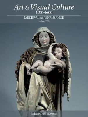 Art & Visual Culture 1000 - 1600: Medieval to Renaissance