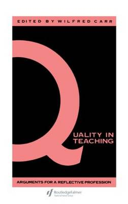 Quality in Teaching: Arguments for a Reflective Profession