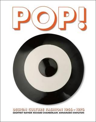 Pop!: Design, Culture, Fashion 1956 -1976