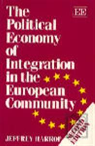 The Political Economy of Integration in the European Community