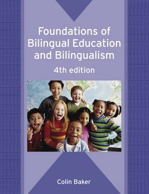 Foundations of Bilingual Education and Bilingualism