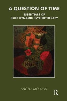 A Question of Time: On Brief Dynamic Therapy