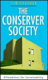 The Conserver Society: Alternatives for Sustainability