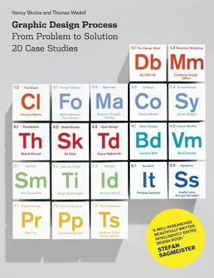 Graphic Design Process: From Problem to Solution: 20 Case Studies