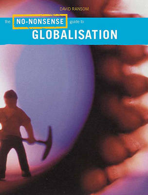 The No-nonsense Guide to Globalisation