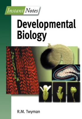 BIOS Instant Notes in Developmental Biology