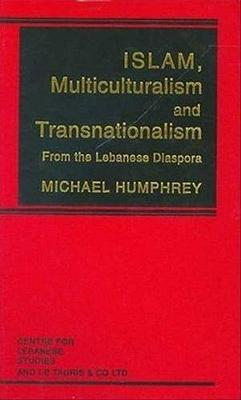Islam, Multiculturalism and Transnationalism