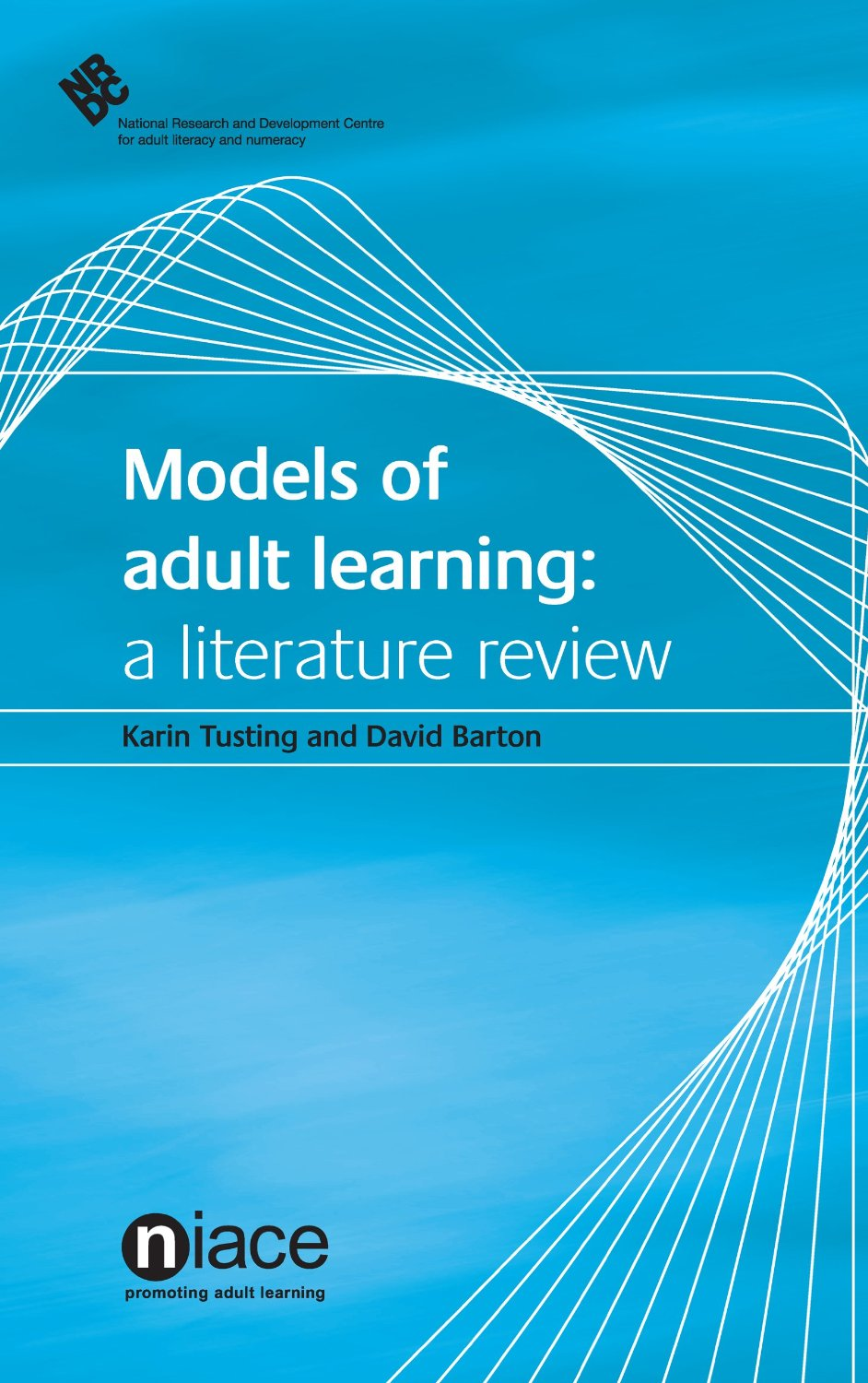 Models of Adult Learning: A Literature Review, NRDC Literature Review