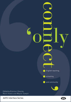Only Connect: English Teaching, Schooling and Community