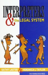 Interpreters and the Legal System