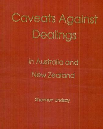 Caveats Against Dealings in Australia & New Zealand