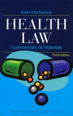 Health Law: Commentary and Materials