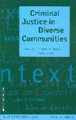 Criminal Justice in Diverse Communities