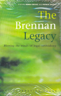 The Brennan Legacy: Blowing the Winds of Legal Orthodoxy