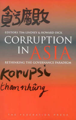 Corruption in Asia: Rethinking the Governance Paradigm