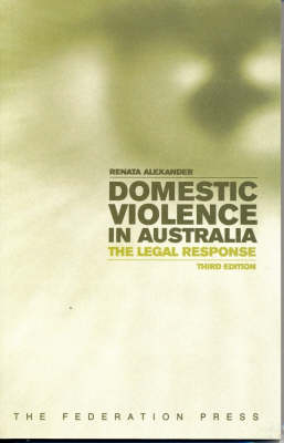 Domestic Violence in Australia: The Legal Response