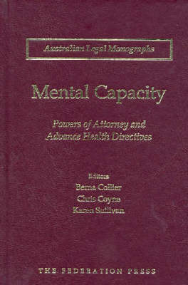 Mental Capacity: Powers of Attorney and Advance Health Directives
