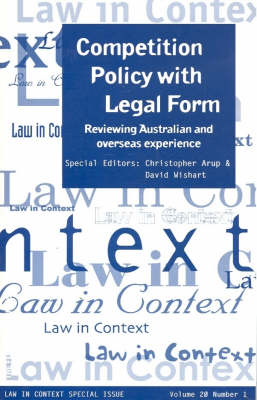 Competition Policy with Legal Form: Reviewing Australian and Overseas Experience