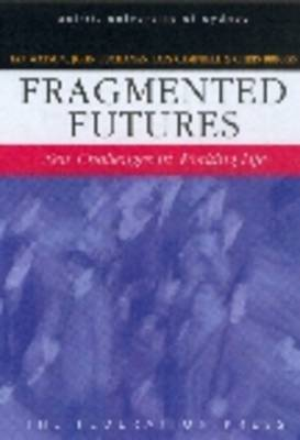 Fragmented Futures: New Concepts in Working Life