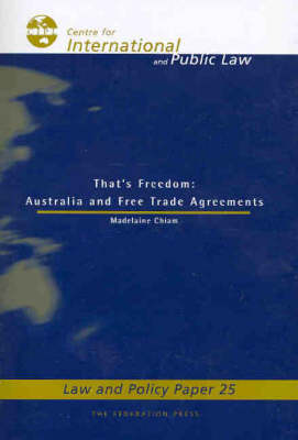 That's Freedom: Australia and Free Trade Agreements