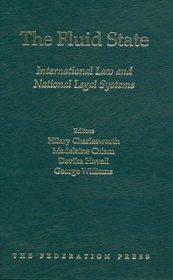 The Fluid State: International Law and National Legal Systems