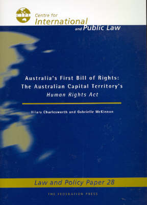 Australia's First Bill of Rights: The Australian Capital Territory's Human Rights Act