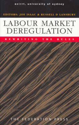 Labour Market Deregulation: Rewriting the Rules