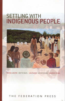 Settling with Indigenous People: Modern Treaty and Agreement-making