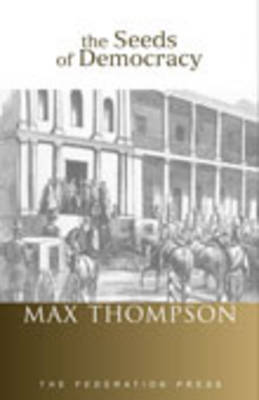 The Seeds of Democracy: Early Elections in Colonial New South Wales