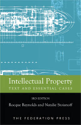 Intellectual Property: Text and Essential Cases