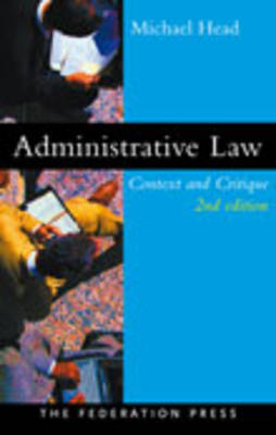 Administrative Law: Context and Critique