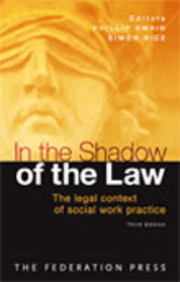 In the Shadow of the Law: The Legal Context of Social Work Practice