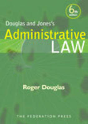 Douglas and Jones's Administrative Law