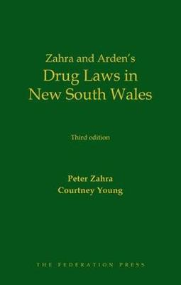 Zahra and Arden's Drug Laws in New South Wales