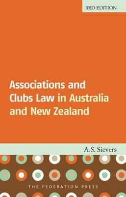 Associations and Clubs Law: In Australia and New Zealand