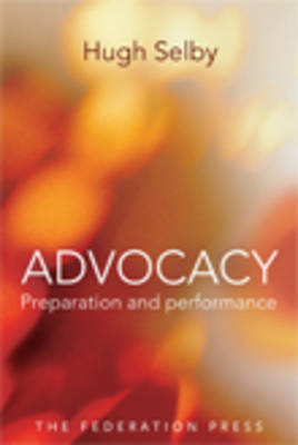 Advocacy: Preparation and Performance