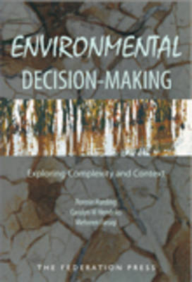 Environmental Decision-Making: Exploring Complexity and Context