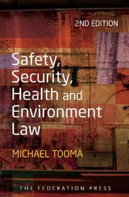 Safety, Security, Health and Environment Law