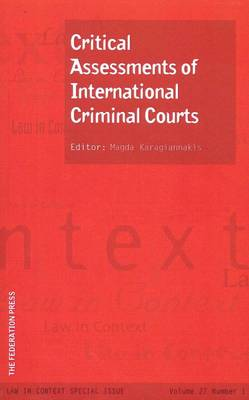 Critical Assessments of International Criminal Courts: Vol 27 No 1