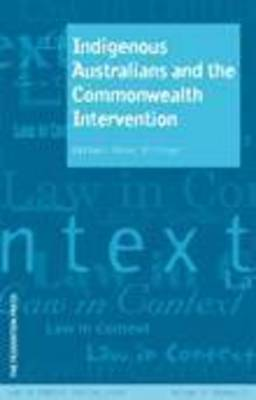 Indigenous Australians and the Commonwealth Intervention