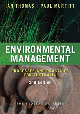 Environmental Management: Processes and Practices for Australia