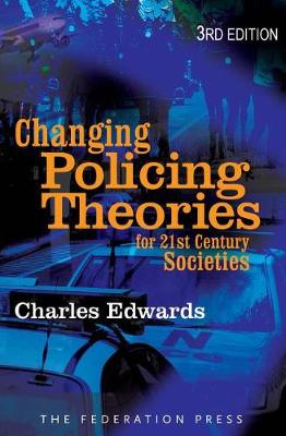 Changing Policing Theories: For 21st Century Societies