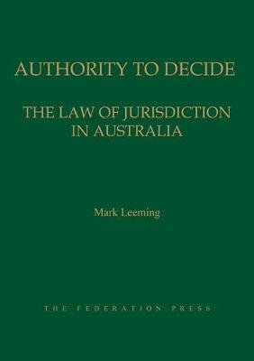Authority to Decide: The Law of Jurisdiction in Australia