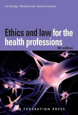 Ethics and Law for the Health Professions