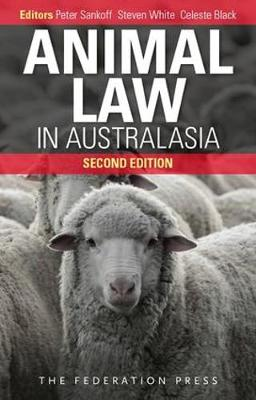 Animal Law in Australasia: Continuing the Dialogue