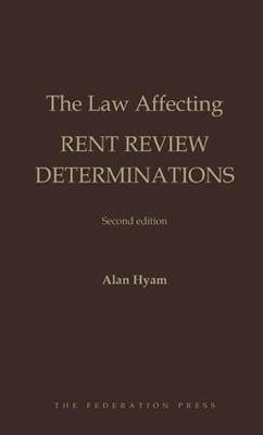 The Law Affecting Rent Review Determinations