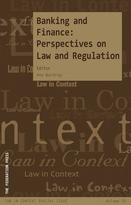 Banking and Finance: Perspectives on Law and Regulation